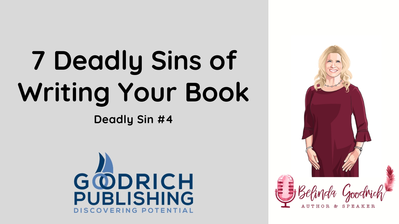 7 Deadly Sins of Publishing: Sin #4- Not Making Writing A Habit